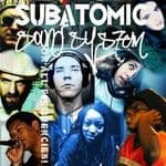 Subatomic Sound System - On All Frequencies CD NEW Nomadic Wax