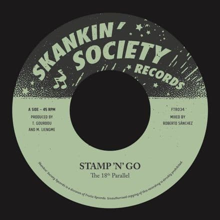"""The 18th Parallel - Stamp 'N' Go / Part 2 7"""" Skankin' Society Records (Fruits Records)"""