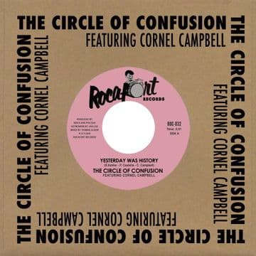 """The Circle Of Confusion featuring Cornell Campbell – Yesterday Was History / Dub 7"""" Rocafort"""