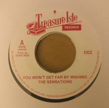 """The Sensations - You Won't Get Far By Wishing / Phyliss Dillon - Things Of The Past 7"""" Treasure Isle"""