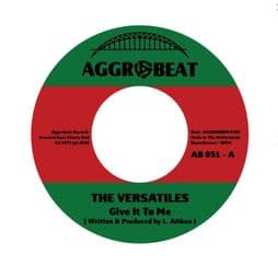 The Versatiles - Give It To Me / Tiger & The Versatiles - Hot 7