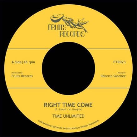 """TIme Unlimited - Right Time Come 7"""" Fruits Records"""