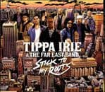 Tippa Irie - Stick To My Roots W/ The Far East Band CD