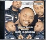 Tommy Trouble - Come See Me Now CD Full House Records