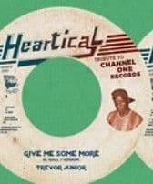 Trevor Junior - Give Me Some More / Joseph Cotton - Everyday Is A Mother's Day 7