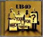 UB40 - Who You Fighting For CD 2006 NEW RHINO/DEP