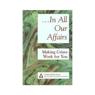 A14 In All Our Affairs: Making Crises Work for You