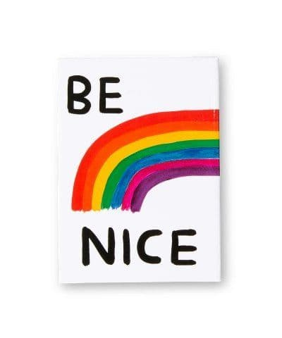 Be Nice Magnet.