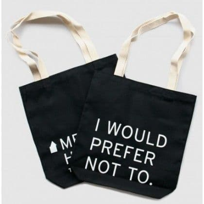 I Would Prefer Not To Tote Bag