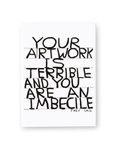 Your Artwork is Terrible Magnet.
